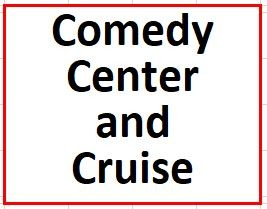 Comedy Center and Cruising on August 15, 2019