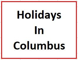 Holidays in Columbus on December 2, 2019