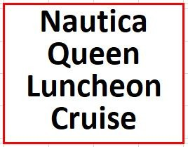 Nautica Queen Luncheon Cruise on September 24, 2019