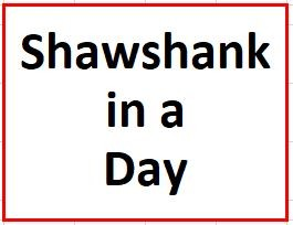 Shawshank in a Day on May 15, 2019